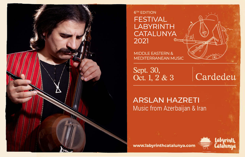 Arslan Hazreti Music from Azerbaijan & Iran 30/09-03/10/2021